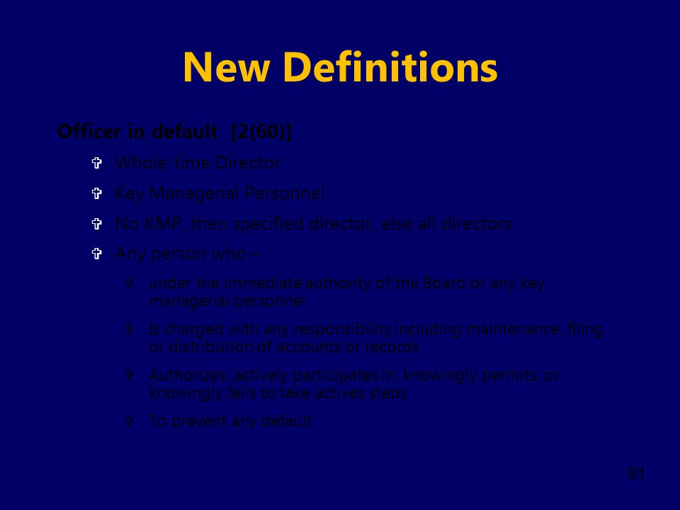 New Definitions Officer in default [2(60)] Whole-time Director